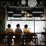 소울스타 ~ Call My Name